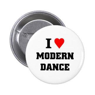 I love Modern Dance 6 Cm Round Badge