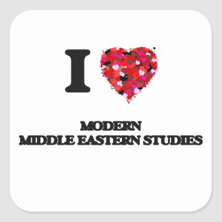 I Love Modern Middle Eastern Studies Square Sticker