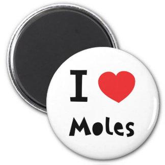 I love moles 6 cm round magnet