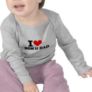 I love mom and dad tee shirt