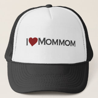 I love mommom trucker hat