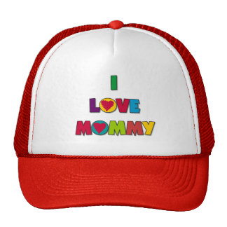 I Love Mommy T-shirts and Gifts Trucker Hats