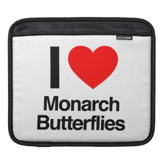 i love monarch butterflies sleeves for iPads