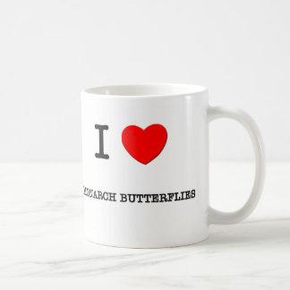 I Love MONARCH BUTTERFLIES Mugs