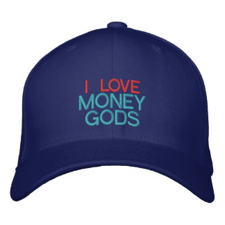 I LOVE MONEY GODS - Customizable Baseball Cap