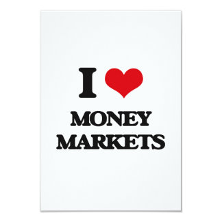 I Love Money Markets 9 Cm X 13 Cm Invitation Card