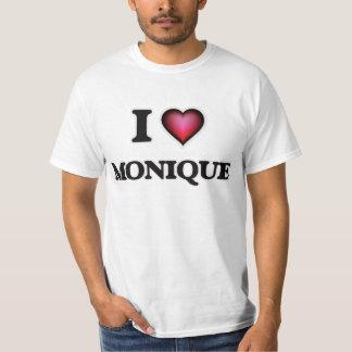 I Love Monique T-Shirt