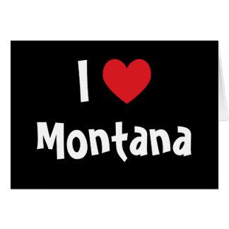 I Love Montana Card