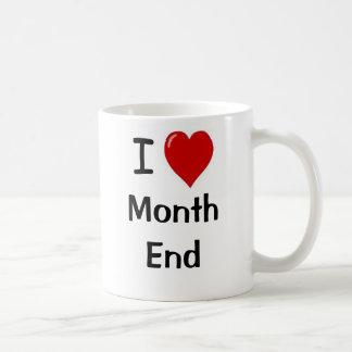 I Love Month End - I Heart Month end Basic White Mug