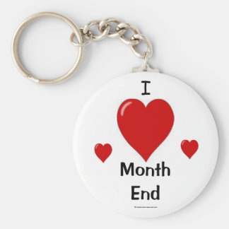 I Love Month End! Key Ring