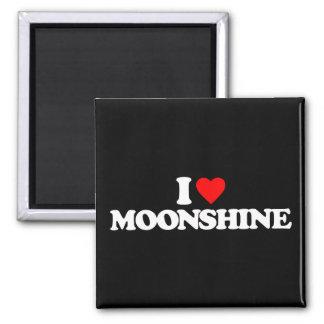 I LOVE MOONSHINE MAGNET