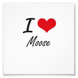 I Love Moose Photo Print