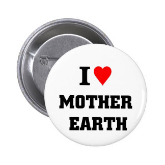 I love mother earth buttons