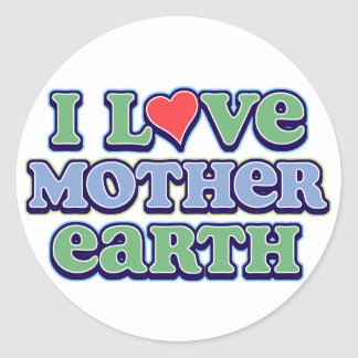I Love Mother Earth  Sticker
