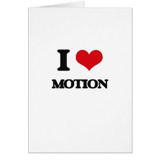 I Love Motion Greeting Card