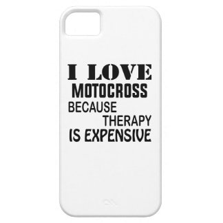I Love Motocross Because Therapy Is Expensive Case For The iPhone 5