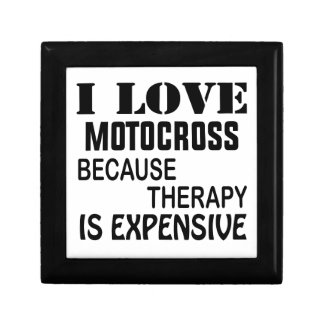 I Love Motocross Because Therapy Is Expensive Gift Box