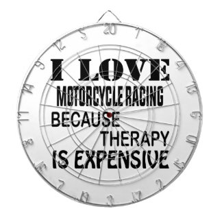 I Love Motorcycle Racing Because Therapy Is Expens Dartboard