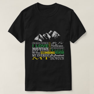 I love mountain climbing black t-shirt