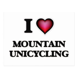 I Love Mountain Unicycling Postcard