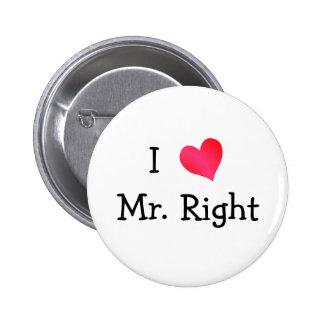 I Love Mr. Right 6 Cm Round Badge