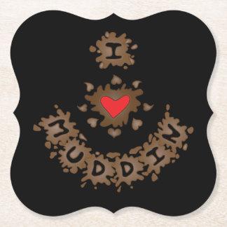 I Love Muddin, I Heart Muddin Paper Coaster