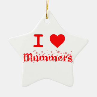 I LOVE MUMMERS CERAMIC ORNAMENT