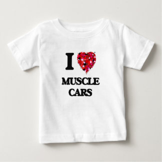I love Muscle Cars Baby T-Shirt