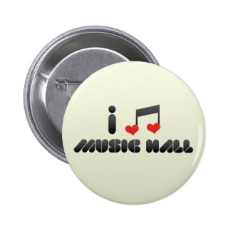 I Love Music Hall Pinback Button