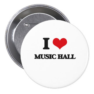 I Love MUSIC HALL Buttons