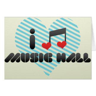 I Love Music Hall Greeting Card