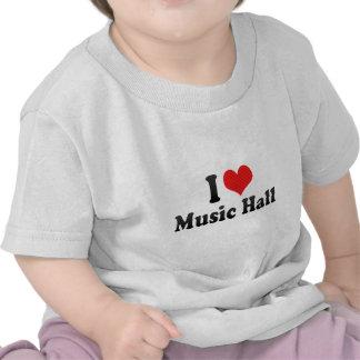 I Love Music Hall Tshirts