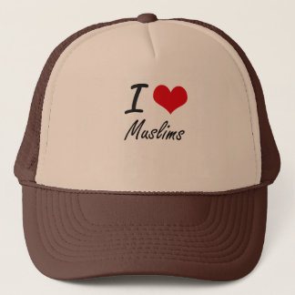 I Love Muslims Trucker Hat