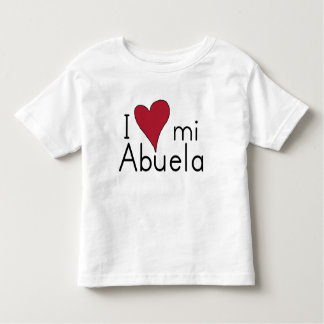 I love my abuela toddler T-Shirt