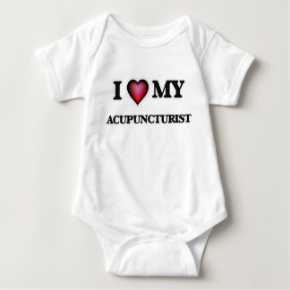 I love my Acupuncturist Baby Bodysuit