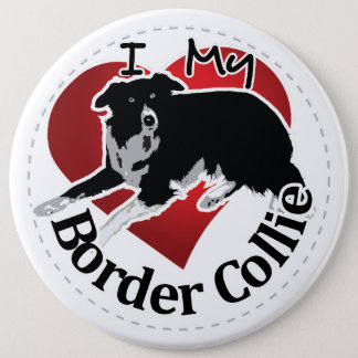 I Love My Adorable Funny & Cute Border Collie Dog 6 Cm Round Badge