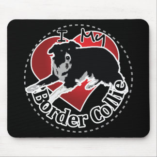 I Love My Adorable Funny & Cute Border Collie Dog Mouse Pad