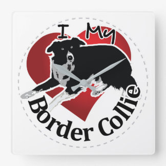 I Love My Adorable Funny & Cute Border Collie Dog Square Wall Clock