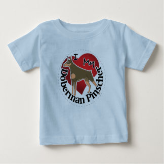 I Love My Adorable Funny & Cute Doberman Pinscher Baby T-Shirt