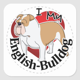 I Love My Adorable Funny & Cute English Bulldog Square Sticker