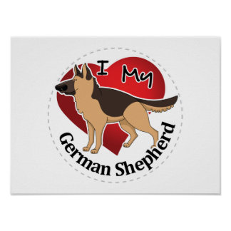 I Love My Adorable Funny & Cute German Shepherd Poster