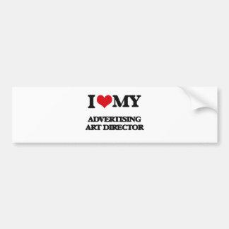 I love my Advertising Art Director Bumper Stickers