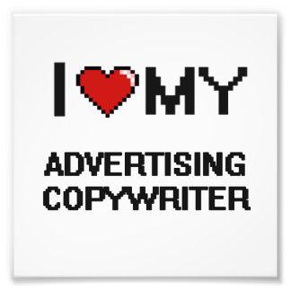 I love my Advertising Copywriter Art Photo