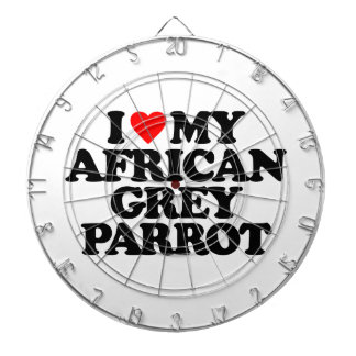 I LOVE MY AFRICAN GREY PARROT DARTBOARD