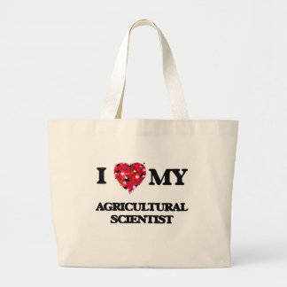 I love my Agricultural Scientist Jumbo Tote Bag