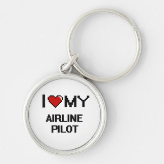 I love my Airline Pilot Silver-Colored Round Keychain