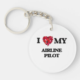 I love my Airline Pilot Single-Sided Round Acrylic Keychain