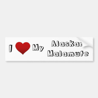 i love my alaskan malamute bumper sticker