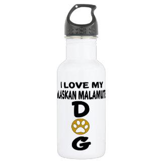 I Love My Alaskan Malamute Dog Designs 532 Ml Water Bottle