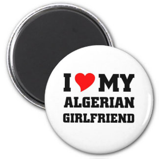 I love my algerian girlfriend magnet